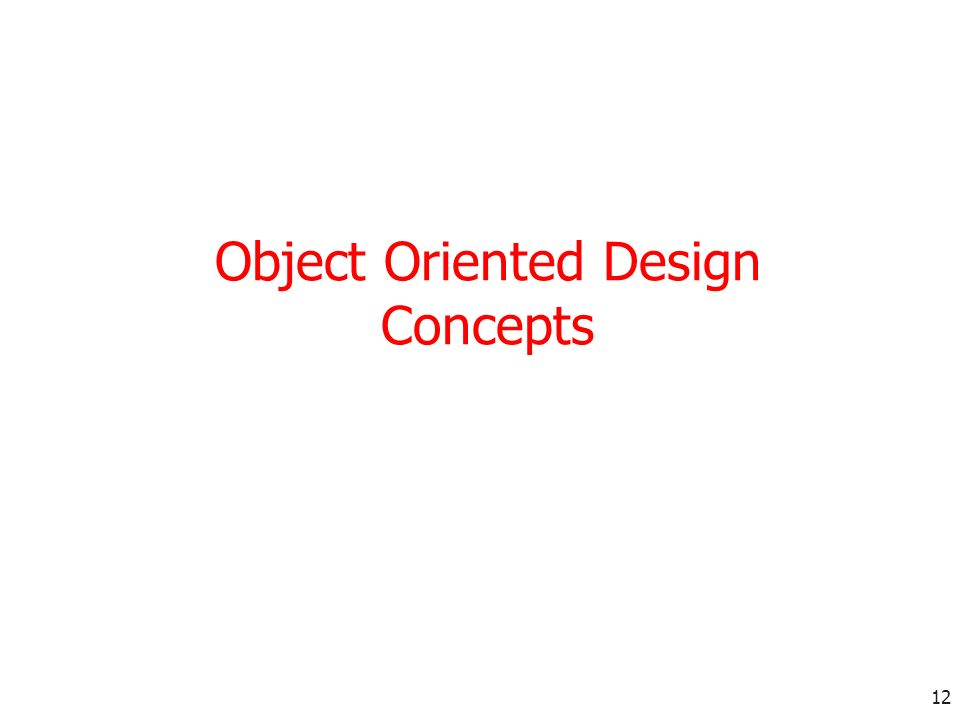 Object Oriented Design Concepts
