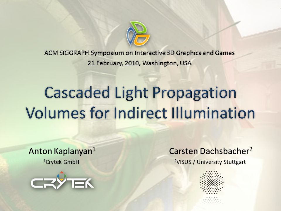 Cascaded Light Propagation Volumes for Indirect Illumination