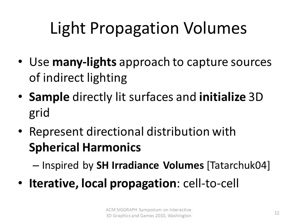 Light Propagation Volumes
