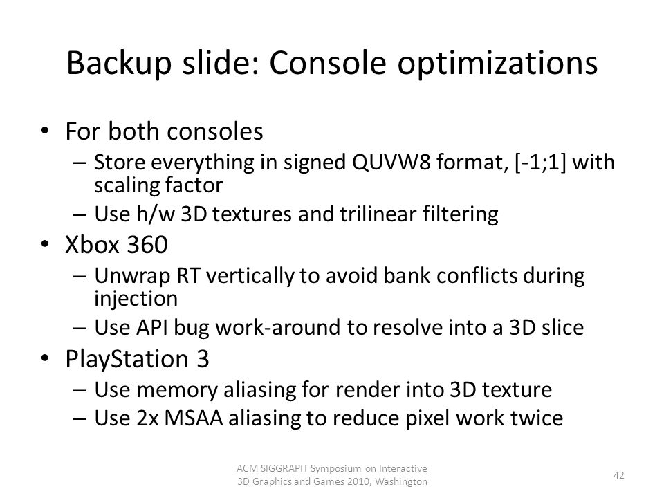 Backup slide: Console optimizations