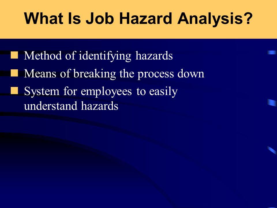 What Is Job Hazard Analysis