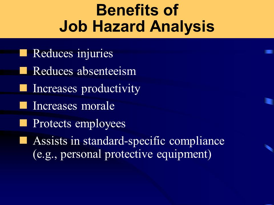 Benefits of Job Hazard Analysis