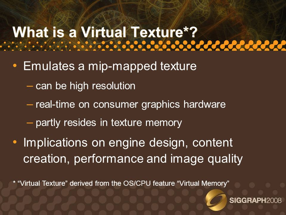 What is a Virtual Texture*