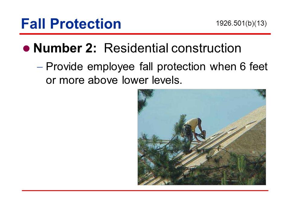 Fall Protection Number 2: Residential construction