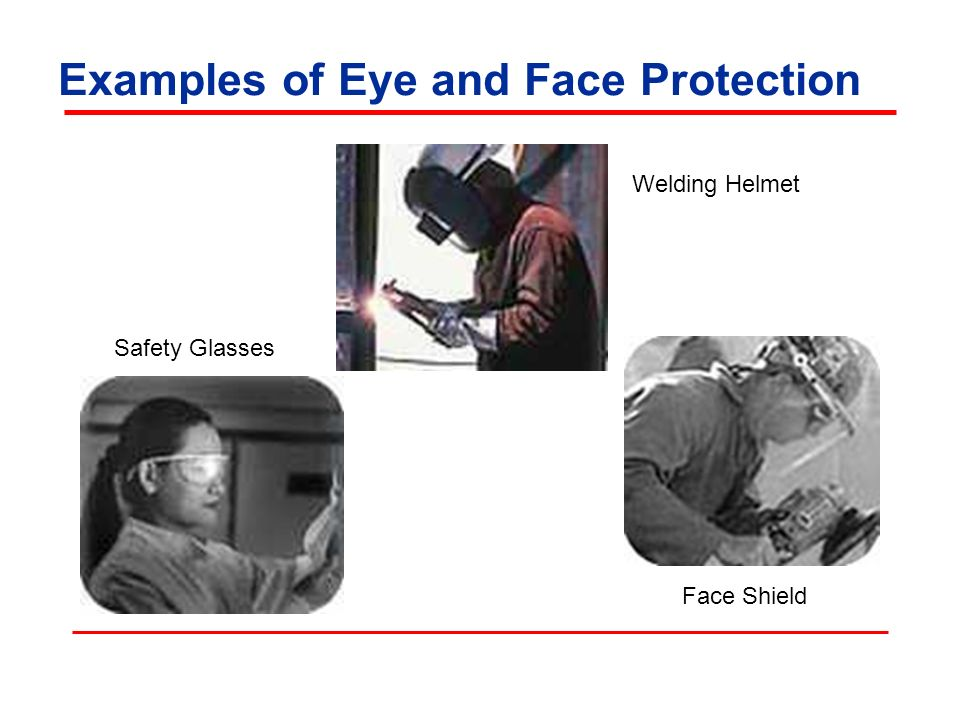 Examples of Eye and Face Protection