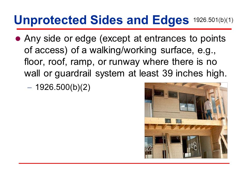 Unprotected Sides and Edges