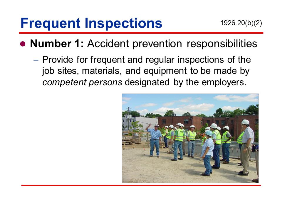 Frequent Inspections Number 1: Accident prevention responsibilities