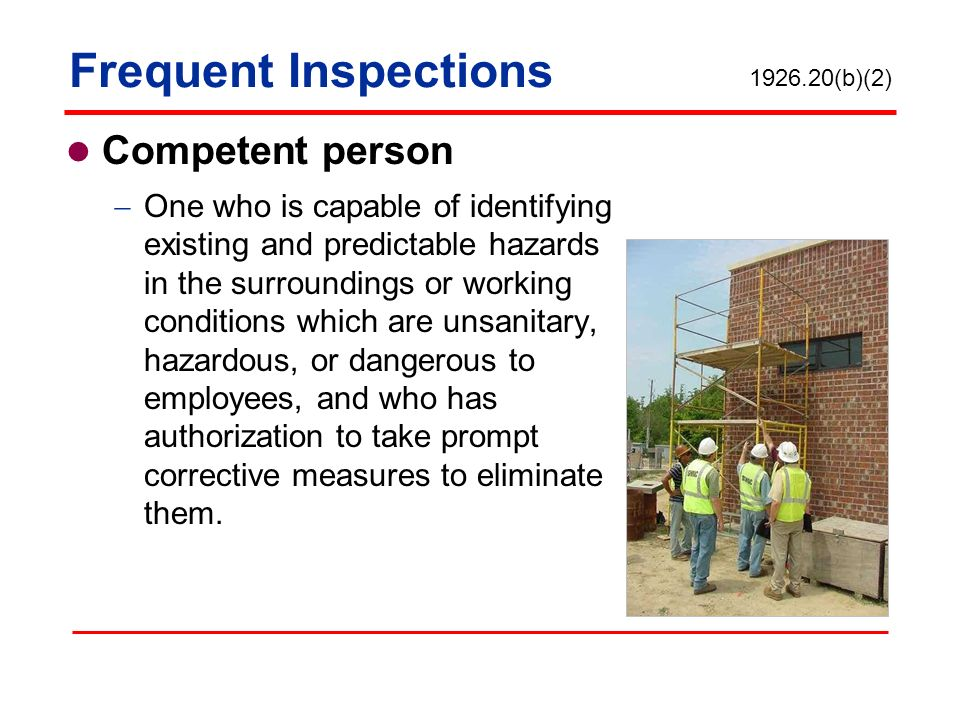 Frequent Inspections Competent person