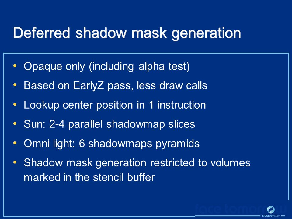 Deferred shadow mask generation