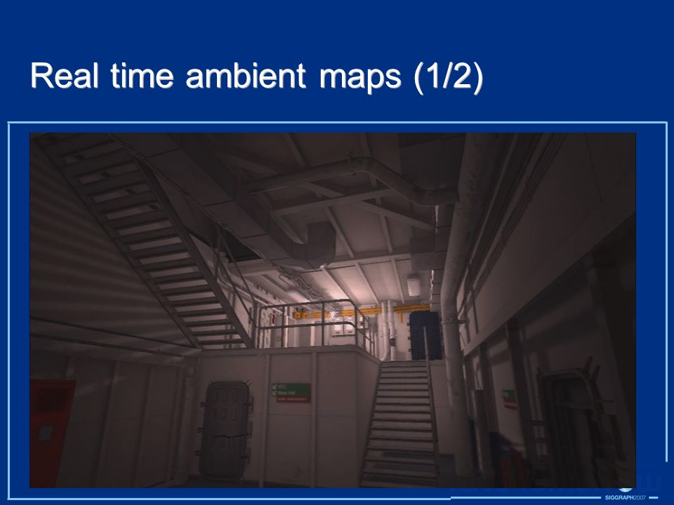 Real time ambient maps (1/2)