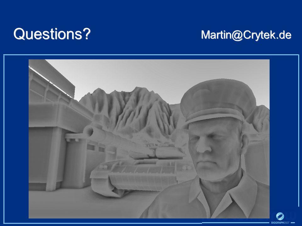 Questions Martin@Crytek.de