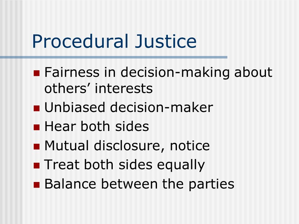 Procedural Justice Fairness in decision-making about others' interests