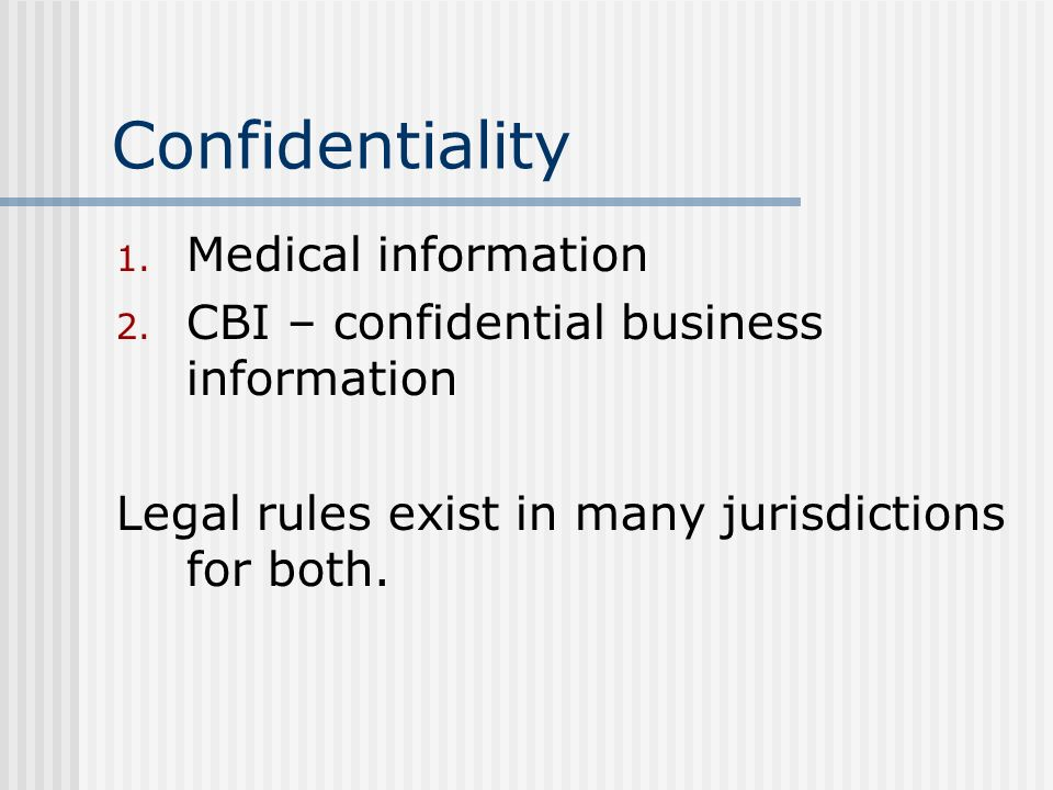 Confidentiality Medical information