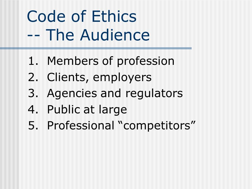 Code of Ethics -- The Audience