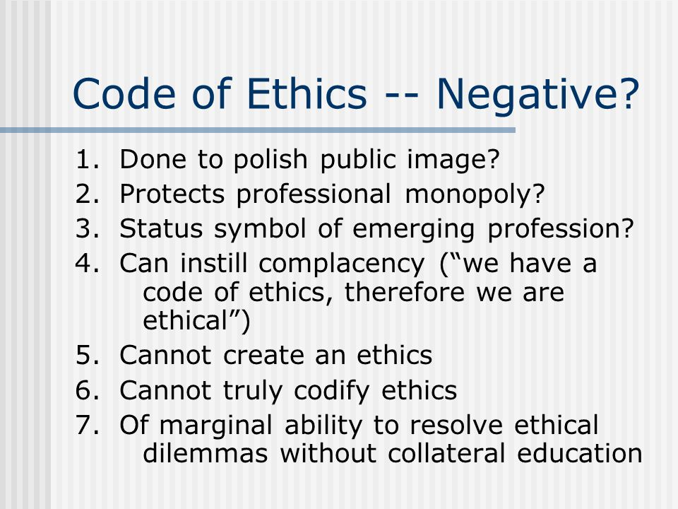 Code of Ethics -- Negative