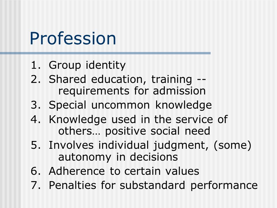 Profession 1. Group identity