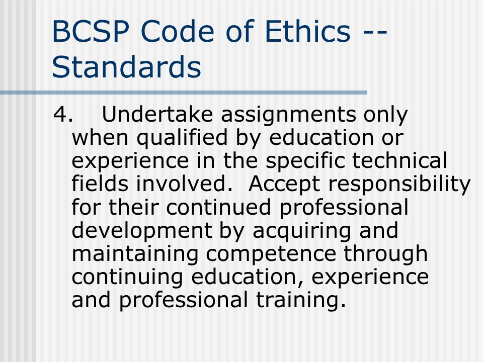 BCSP Code of Ethics -- Standards