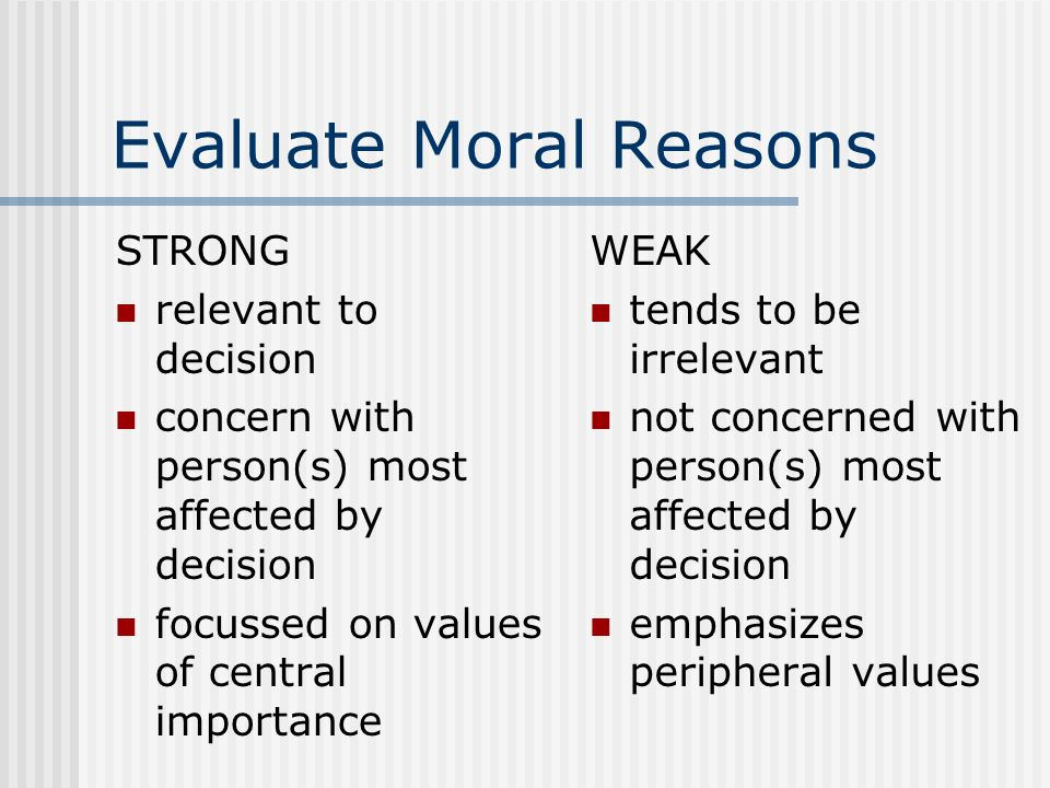 Evaluate Moral Reasons