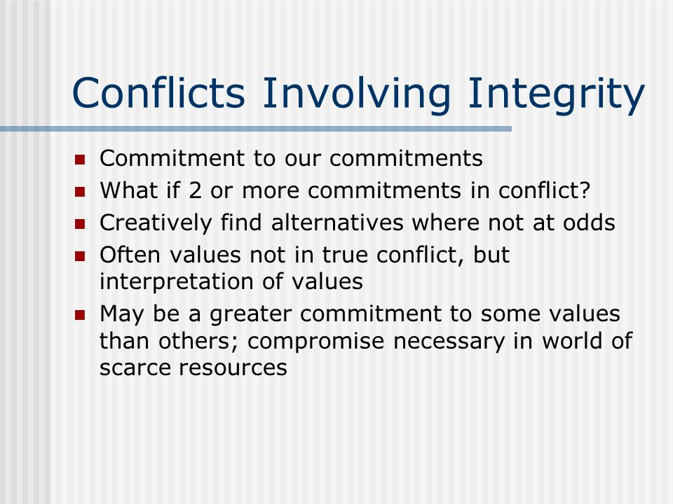 Conflicts Involving Integrity