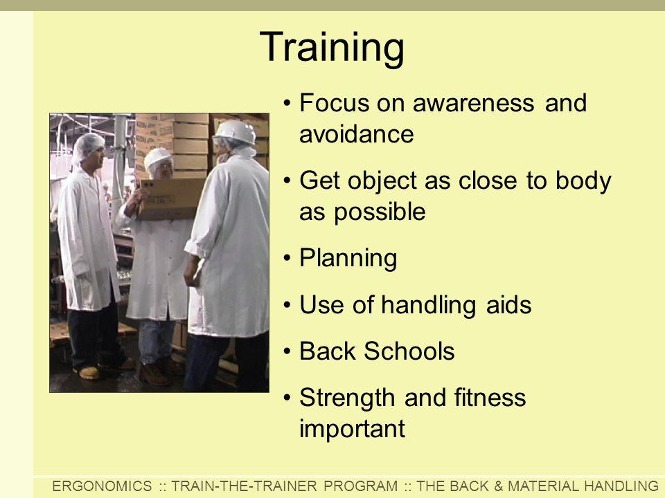 Training Focus on awareness and avoidance