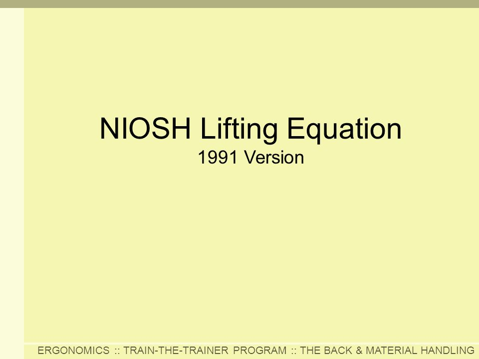 NIOSH Lifting Equation 1991 Version
