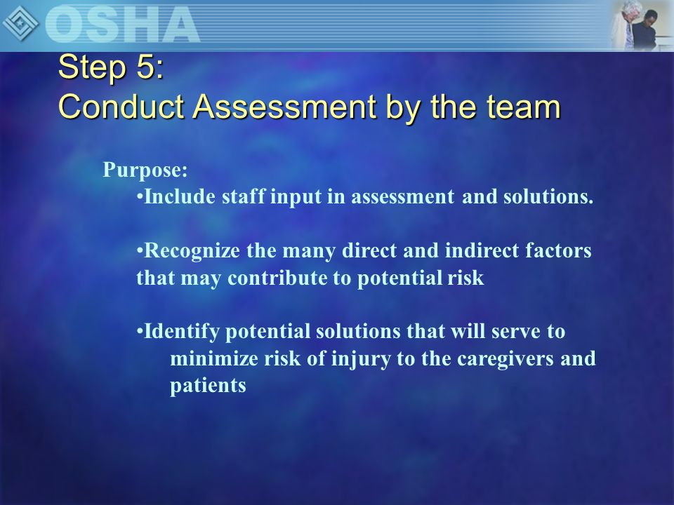 Step 5: Conduct Assessment by the team