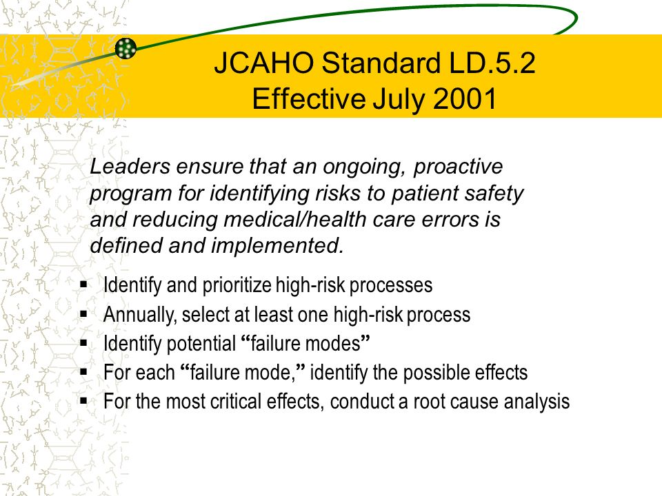 JCAHO Standard LD.5.2 Effective July 2001