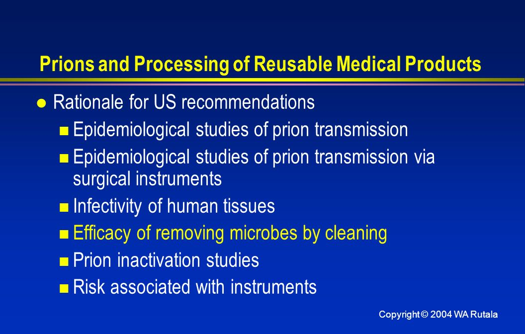 Prions and Processing of Reusable Medical Products