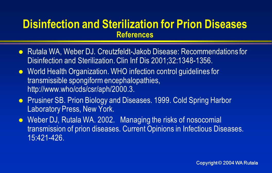 Disinfection and Sterilization for Prion Diseases References