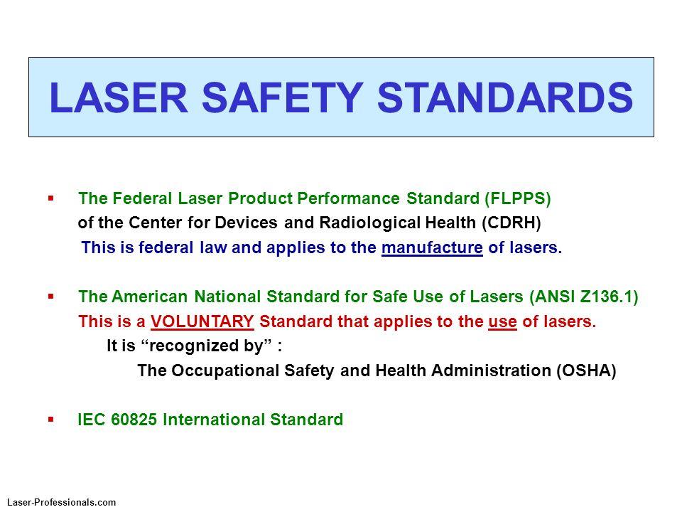 LASER SAFETY STANDARDS