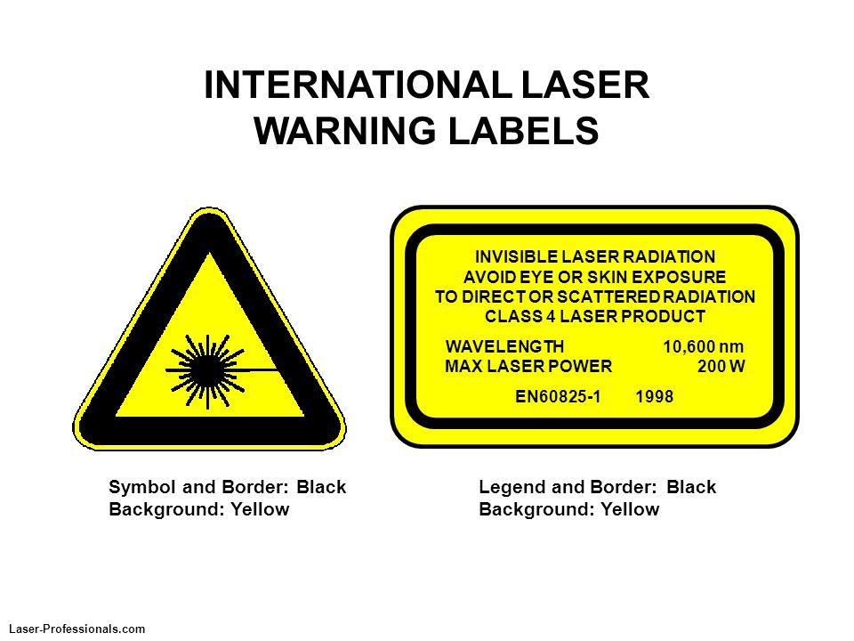 INTERNATIONAL LASER WARNING LABELS