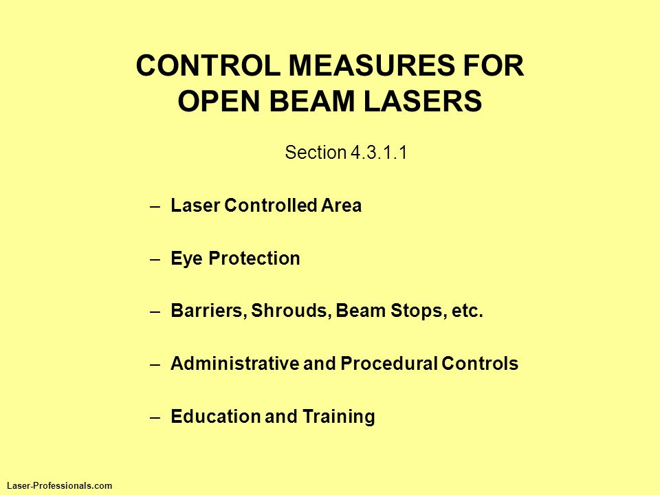 CONTROL MEASURES FOR OPEN BEAM LASERS