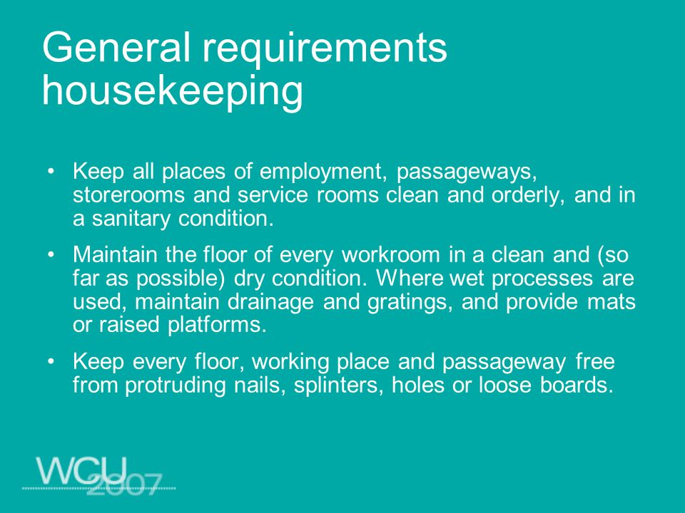 General requirements housekeeping