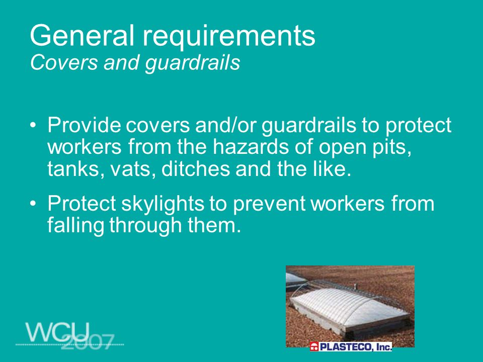 General requirements Covers and guardrails