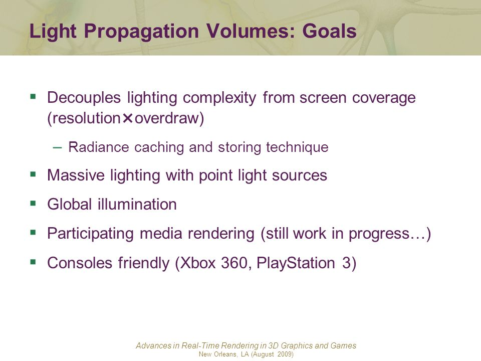 Light Propagation Volumes: Goals