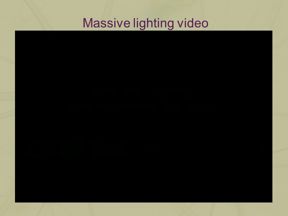 Massive lighting video
