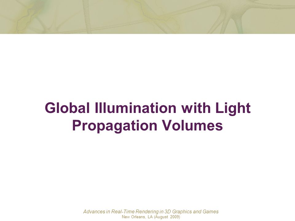 Global Illumination with Light Propagation Volumes