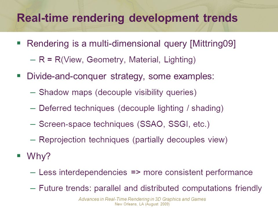 Real-time rendering development trends