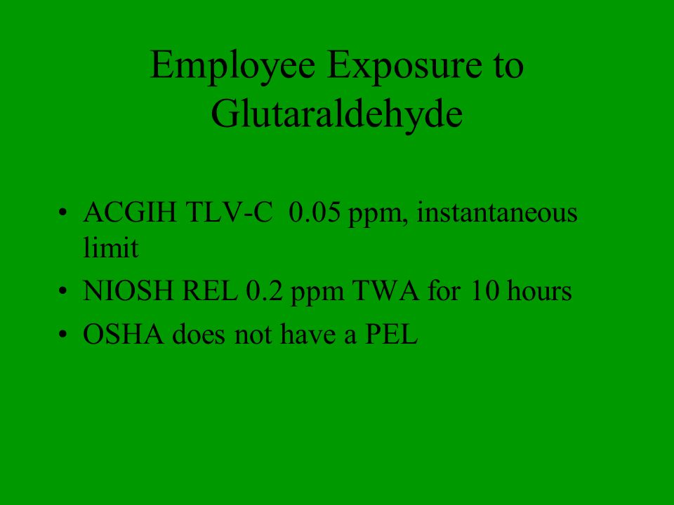 Employee Exposure to Glutaraldehyde