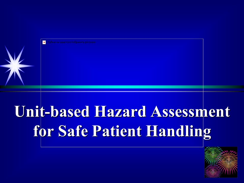 Unit-based Hazard Assessment for Safe Patient Handling