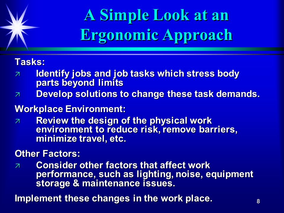 A Simple Look at an Ergonomic Approach
