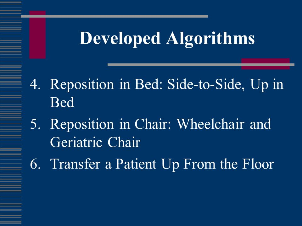 Developed Algorithms Reposition in Bed: Side-to-Side, Up in Bed