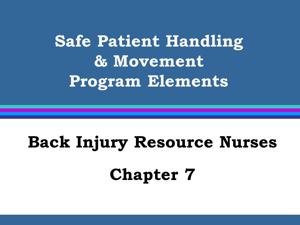 Safe Patient Handling & Movement Program Elements
