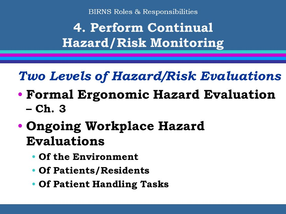 Two Levels of Hazard/Risk Evaluations