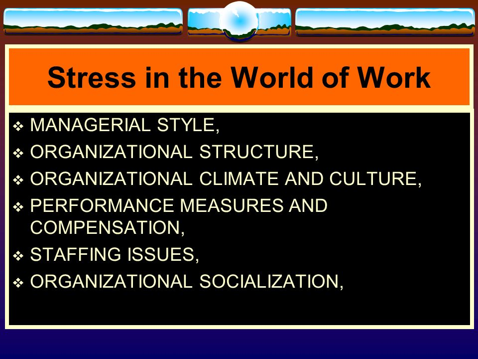Stress in the World of Work