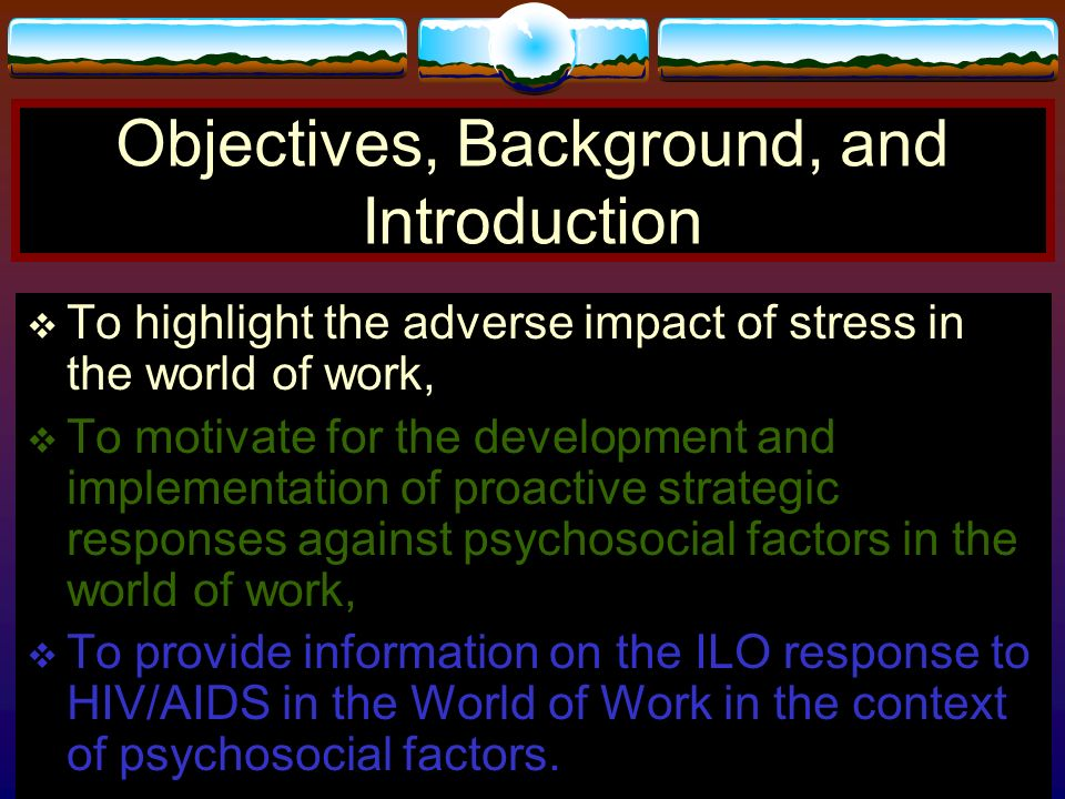 Objectives, Background, and Introduction