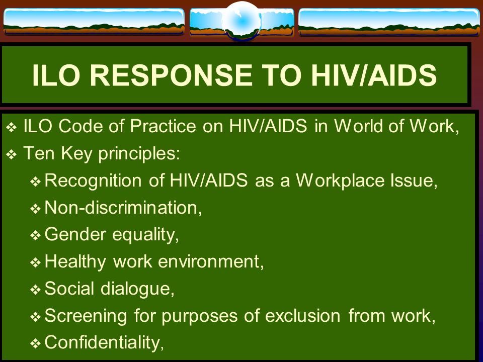 ILO RESPONSE TO HIV/AIDS
