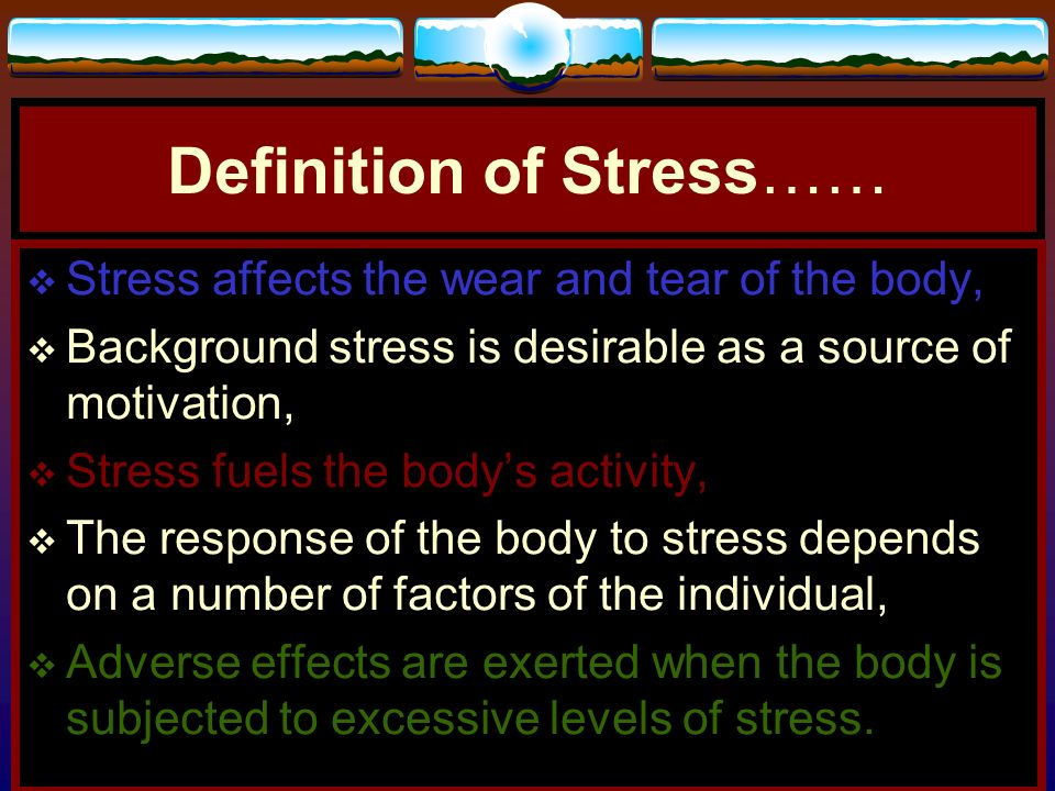 Definition of Stress……