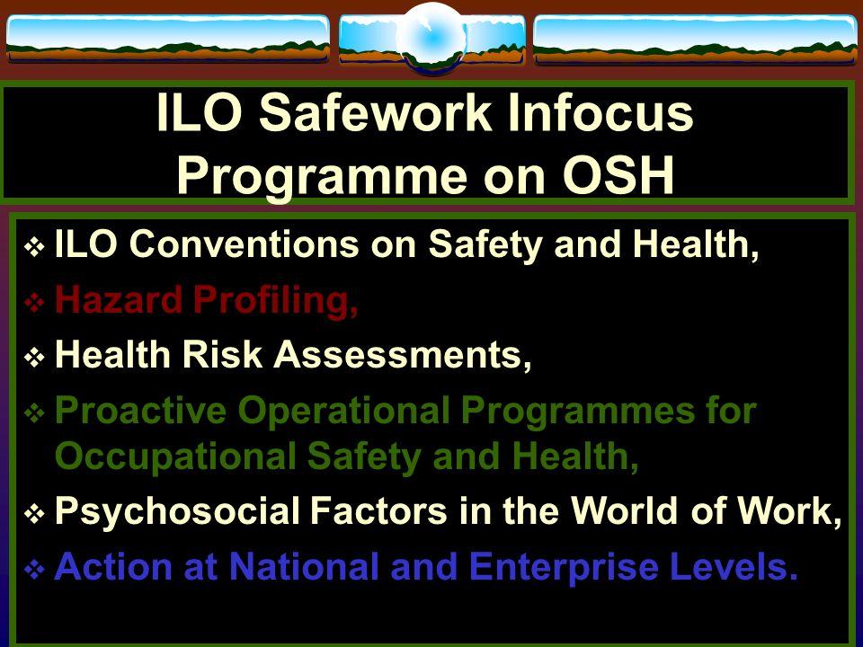 ILO Safework Infocus Programme on OSH
