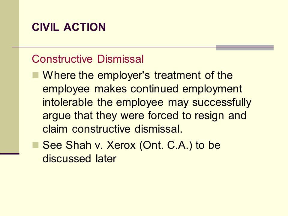 CIVIL ACTION Constructive Dismissal.